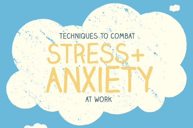 How to Combat Stress and Anxiety at Work