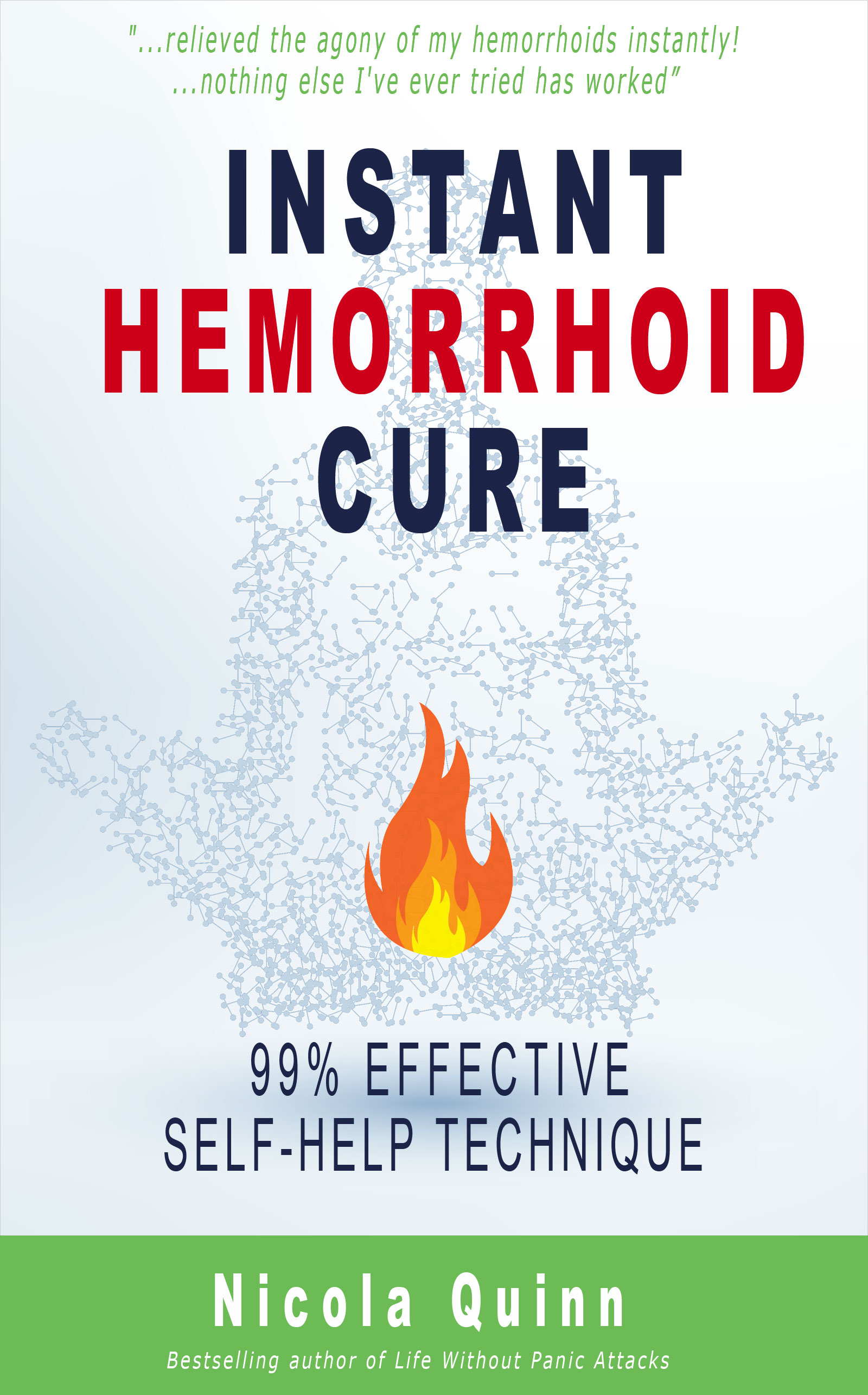 Instant Hemorrhoid Cure by Nicola Quinn